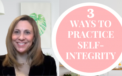 3 Ways to Practice Self Integrity