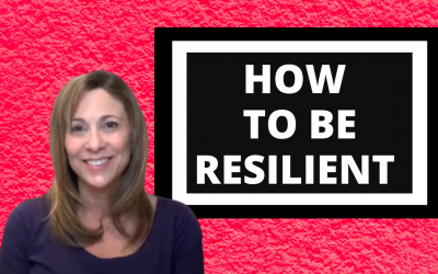 How To Be Resilient