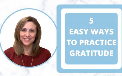 5 Easy Ways To Practice Gratitude