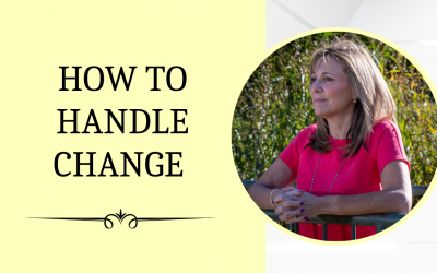 How To Handle Change