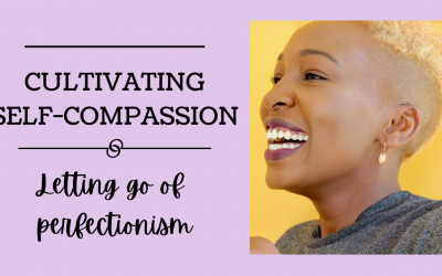 Cultivating Self Compassion