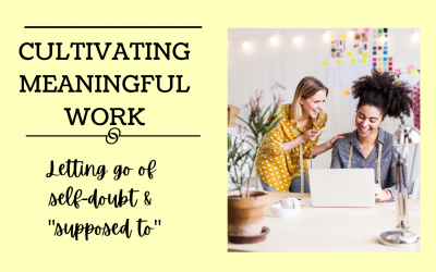 Cultivating Meaningful Work