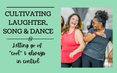 Cultivating Laughter Song and Dance